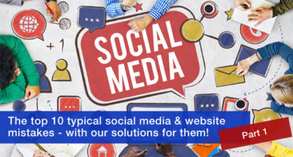 Top 10 typical social media and website mistakes part 1