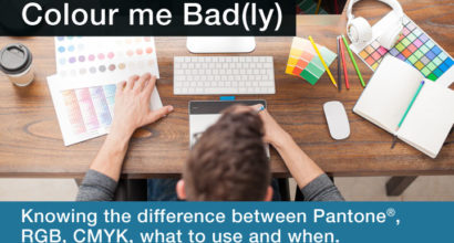 Colour me Bad knowing the difference between CMYK, Pantone & RGB