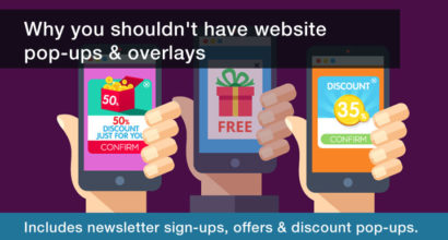 why you shouldn't have website pop-ups and overlays